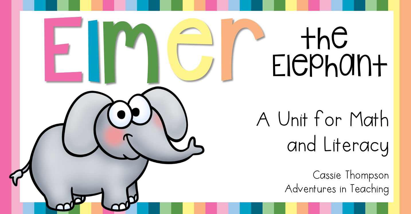 Elmer the Elephant Math and Literacy Integrated