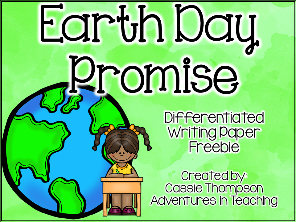 http://www.teacherspayteachers.com/Product/Earth-Day-Promise-Differentiated-Writing-Paper-FREEBIE-1214677