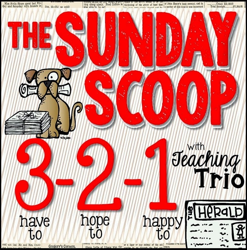 http://teachingtrio.blogspot.com/2014/10/sunday-scoop-10414.html