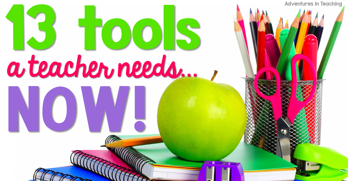 13 tools a teacher needs... now 2